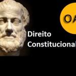 Direito Constitucional e os temas mais cobrados nos exames da OAB