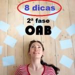8 Dicas de como se dar bem na 2ª fase da OAB