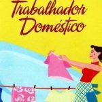 Direitos e aposentadoria da empregada doméstica